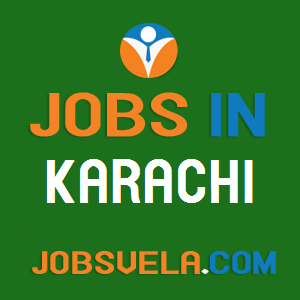 Jobs in Karachi – Top Latest Govt. Private Today New Fresh 2020