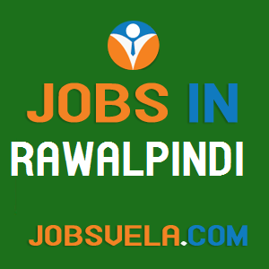 Jobs in Rawalpindi – Top Latest Govt. Private Today New Fresh 2020