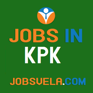 Jobs in KPK – Top Latest Govt. Private Today New Fresh 2020