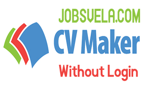 Jobsvela CV Maker Without Login Registeration
